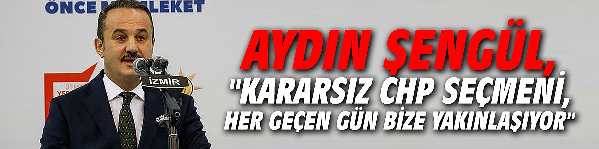 Aydın Şengül: